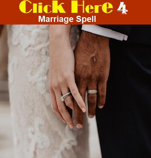 marriage spells are real and working